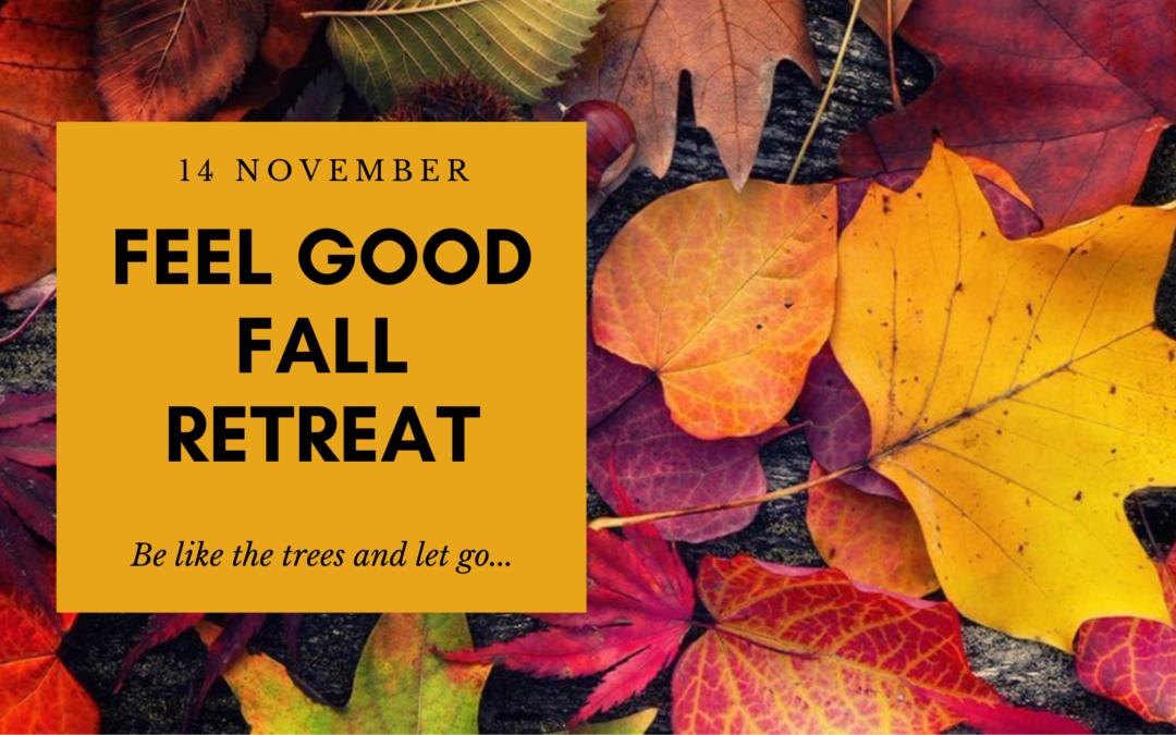 Feel Good Fall Retreat op zaterdag 14 november