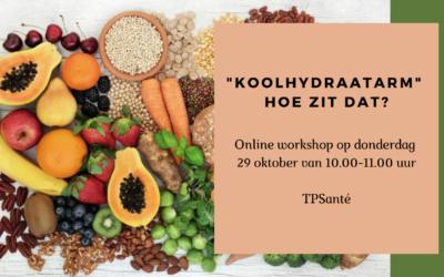 """""""Koolhydraatarm"""" hoe zit dat? Online workshop op 29 oktober"""